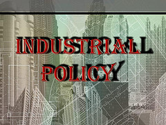 industrial policy is doubted